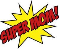 super mom